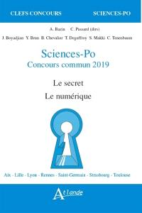 Sciences-Po, concours commun 2019 : le secret, le numérique