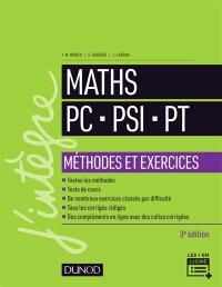 Maths PC, PSI, PT : méthodes et exercices