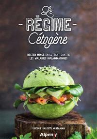 Le régime cétogène : rester mince en luttant contre les maladies inflammatoires