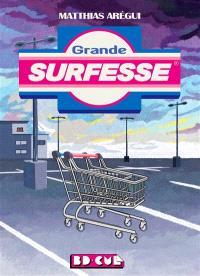 Grande surfesse
