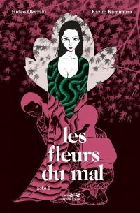 Les fleurs du mal. Volume 1