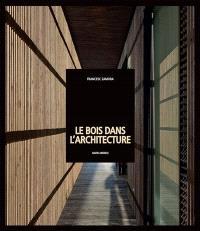 Le bois dans l'architecture
