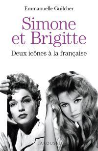 Simone et Brigitte : deux icônes à la française