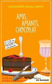 Isabel Dalhousie, Volume 2, Le club des philosophes amateurs, Amis, amants, chocolat