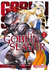 Goblin slayer. Volume 1