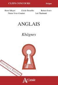 Anglais : khâgnes