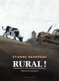 Rural ! : chronique d'une collision politique