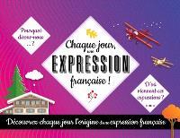 Chaque jour, une expression française !