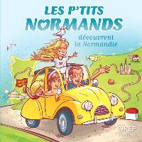 Les p'tits Normands, Les p'tits Normands découvrent la Normandie