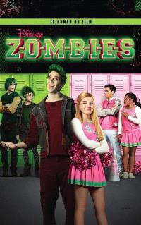Zombies : le roman du film