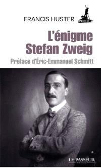 L'énigme Stefan Zweig