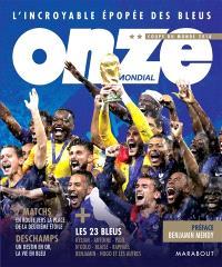 L'incroyable épopée des Bleus : Coupe du monde 2018