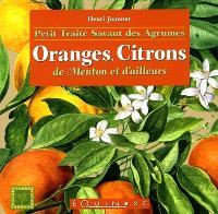 Petit traité savant des agrumes : oranges, citrons de Menton et d'ailleurs