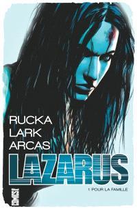 Lazarus. Volume 1, Pour la famille