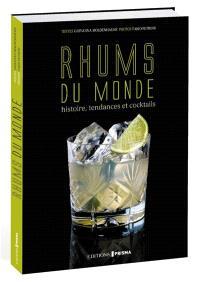 Rhums du monde : histoire, tendances et cocktails