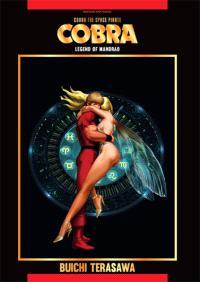 Cobra, the space pirate. Volume 3, Legend of Mandrad