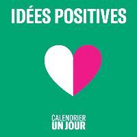 Idées positives
