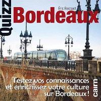 Quizz Bordeaux : testez vos connaissances et enrichissez votre culture sur Bordeaux !