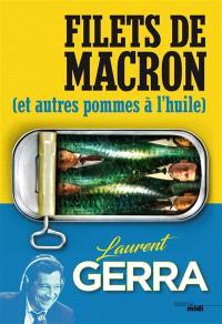 Filets de Macron : et autres pommes à l'huile