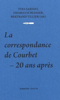 La correspondance de Courbet : 20 ans après