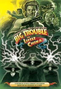 Big trouble in little China. Volume 2, Le retour de Lo Pan & comment Jack Burton devint roi des seigneurs de la mort