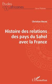 Histoire des relations des pays du Sahel avec la France