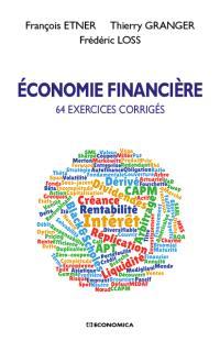Economie financière : 64 exercices corrigés