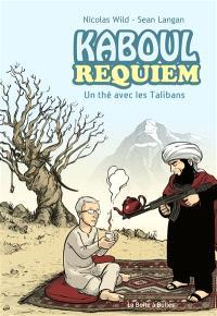 Kaboul disco, Kaboul requiem : un thé avec les talibans
