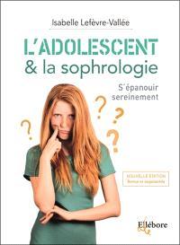 L'adolescent & la sophrologie : s'épanouir sereinement