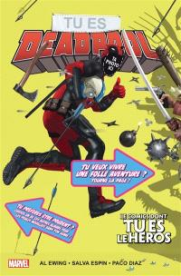 Tu es Deadpool : le comics dont tu es le héros