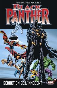 Black Panther. Volume 3, Séduction de l'innocent