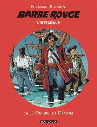 Barbe-Rouge : l'intégrale. Volume 12, L'ombre du démon