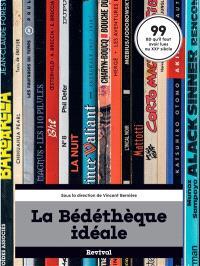 La bédéthèque idéale : 99 BD qu'il faut avoir lues au XXIe siècle