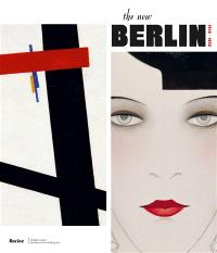 The new Berlin, 1912-1932
