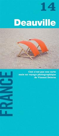 Deauville, France : ceci n'est pas une carte mais un voyage photographique