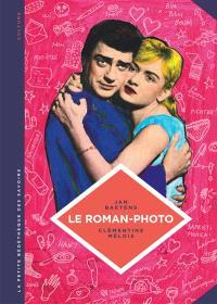 Le roman-photo : un genre entre hier et demain