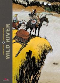 Wild river : intégrale