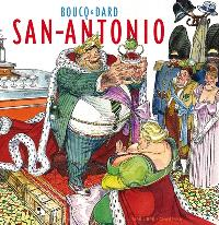 Artbook Boucq. Volume 1, San-Antonio