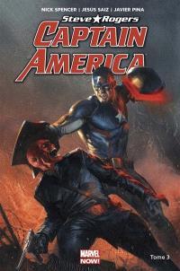 Captain America : Steve Rogers. Volume 3, Naissance d'un empire
