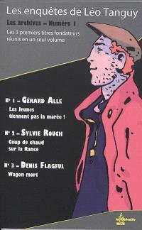 Les archives. Volume 1, Les enquêtes de Léo Tanguy