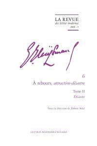 Joris-Karl Huysmans, Volume 6, A rebours, attraction-désastre. Volume 2, Désastre