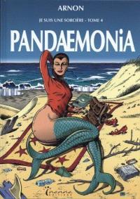 Je suis une sorcière. Volume 4, Pandaemonia
