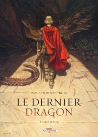 Le dernier dragon. Volume 1, L'oeuf de jade