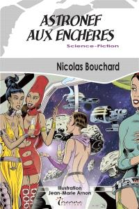 Une aventure de Rachel Farhner, huissier de justice de l'espace !, Astronef aux enchères