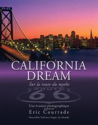 California dream : sur la route du mythe