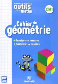 Cahier de géométrie CM1, cycle 3 : grandeurs et mesures, traitement de données