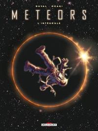 Meteors : l'intégrale