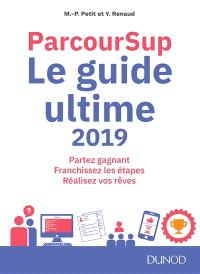 Parcoursup : le guide ultime 2019