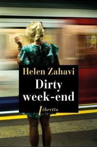 Dirty week-end, Helen Zahavi