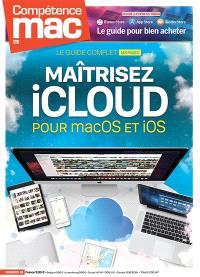 Compétence Mac. n° 61, Maîtrisez iCloud : pour macOS et iOS